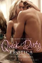 The Mammoth Book of Quick & Dirty Erotica