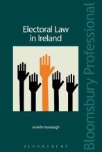 Electoral Law in Ireland: The Legal Regulation of the Irish Political Process