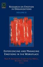 Experiencing and Managing Emotions in the Workplace