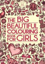 The Big Beautiful Colouring Book for Girls