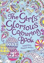 The Girls' Glorious Colouring Book