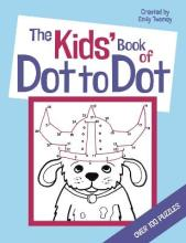 The Kids' Book of Dot to Dot