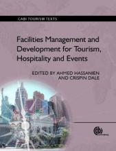 Facilities Management and Development for Tourism, Hospitality and Even