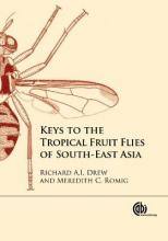 Keys to the Tropical Fruit Flies of South-East Asi
