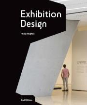 Exhibition Design: An Introduction - 2nd edition