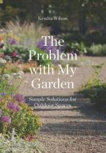 The Problem with My Garden