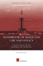Handbook of Shale Gas Law and Policy 2016