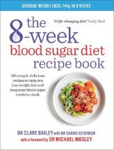 The 8-week Blood Sugar Diet Recipe Book