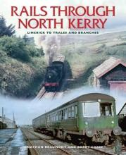 The Rails Through North Kerry