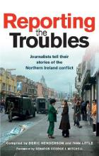 Reporting the Troubles