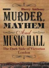 Murder, Mayhem and Music Hall