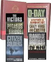 Stephen E. Ambrose Collection: D-day June 6, 1944: the Climactic Battle of World War II, Pegasus Bridge: D-day - the Daring British Airborne Raid, Band of Brothers, Citizen Soldiers