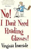 No! I Don't Need Reading Glasses