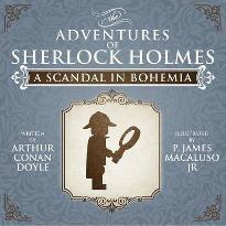 A Scandal in Bohemia - The Adventures of Sherlock Holmes Re-Imagined