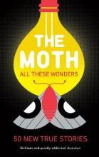 Image result for The Moth – All These Wonders