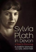Sylvia Plath in Devon