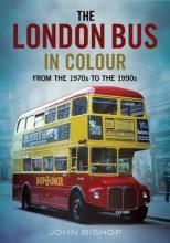 The London Bus in Colour