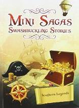 Mini Sagas - Swashbuckling Stories Southern Legends