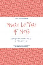 More Letters of Note: Volume 2