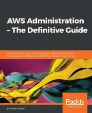 AWS Administration - The Definitive Guide