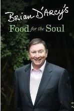 Brian D'Arcy's Food for the Soul