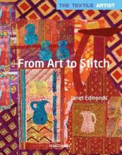 The Textile Artist: From Art to Stitch