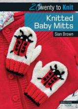 Twenty to Make: Knitted Baby Mitts