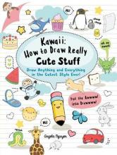 Kawaii: How to Draw Really Cute Stuff