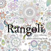 Rangoli: Stress-Relieving, Art Therapy Adult Colouring Book
