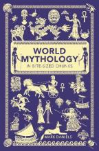 World Mythology in Bite-Sized Chunks