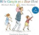 We're Gangin on a Bear Hunt