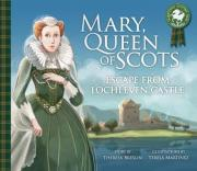 Mary, Queen of Scots: Escape from Lochleven Castle