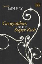 Geographies of the Super-Rich
