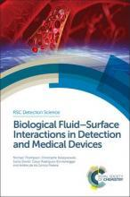 Biological Fluid-Surface Interactions in Detection and Medical Devices