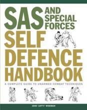 SAS and Special Forces Self Defence Handbook