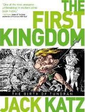 The First Kingdom: Birth of Tundran v. 1
