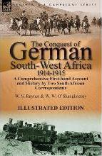 The Conquest of German South-West Africa, 1914-1915