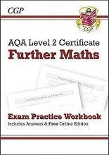 AQA Level 2 Certificate in Further Maths - Exam Practice Workbook (with ans & online edition) (A^-C)