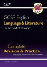 Grade 9-1 GCSE English Language and Literature Complete Revision & Practice (with Online Edn)
