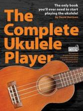 Complete Ukulele Player (Book/Audio Download)