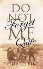 Do Not Forget Me Quite