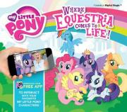 My Little Pony: Where Equestria Comes to Life