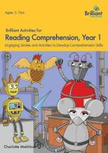 Brilliant Activities for Reading Comprehension, Year 1 (2nd Ed)