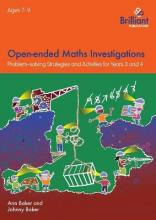 Open-ended Maths Investigations, 7-9 Year Olds