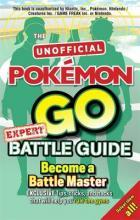 Pokemon Go Expert Battle Guide