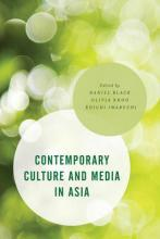 Contemporary Culture and Media in Asia