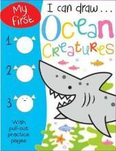 My First I Can Draw... Ocean Creatures