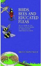 Birds, Bees and Educated Fleas