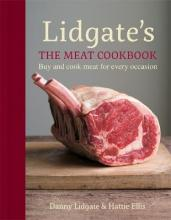 Lidgate's: The Meat Cookbook