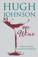 Hugh Johnson on Wine